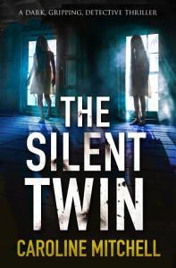 The Silent Twin PDF