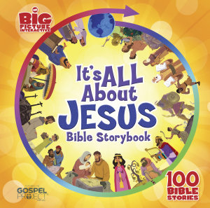 It s All About Jesus Bible Storybook  padded