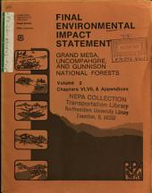Grand Mesa National Forest (N.F.)/Uncompahgre National Forest (N.F.)/Gunnison National Forest (N.F.), Land and Resource(s) Management Plan (LRMP): Environmental Impact Statement, Volume 2