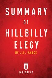 Summary of Hillbilly Elegy: by J.D. Vance | Includes Analysis
