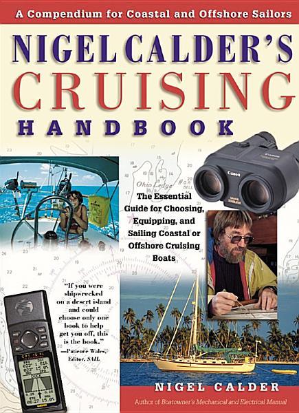 Nigel Calder s Cruising Handbook  A Compendium for Coastal and Offshore Sailors