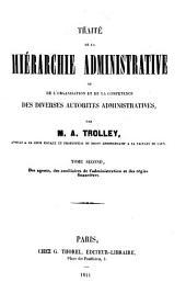 Traité de la hiérarchie administrative ou de l'organisation et de la compétence des diverses autorités administratives: Volume2