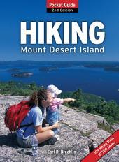 Hiking Mount Desert Island: Pocket Guide, Edition 2