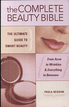 The Complete Beauty Bible PDF