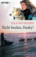 Nicht heulen  Husky  PDF