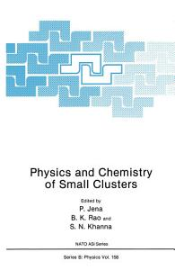 Physics and Chemistry of Small Clusters