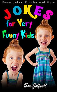 Jokes for Very Funny Kids  Ages 3 to 7  PDF