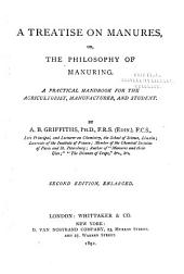 Treatise on Manures: Or, the Philosophy of Manuring