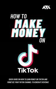 How to Make Money on TikTok PDF