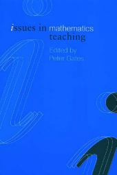 Issues in Mathematics Teaching