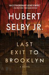 Last Exit to Brooklyn: A Novel