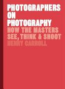 Photographers on Photography