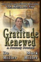 Gratitude Renewed: A Journey Journal