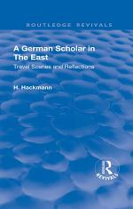 Revival: A German Scholar in the East (1914)