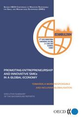 Promoting Entrepreneurship and Innovative SMEs in a Global Economy