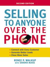 Selling to Anyone Over the Phone: Edition 2
