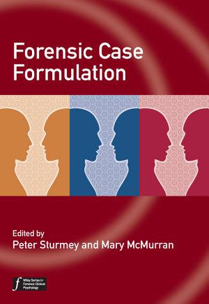 Forensic Case Formulation