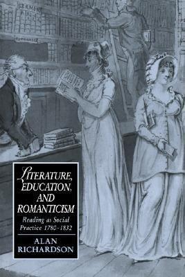 Literature  Education  and Romanticism PDF