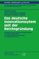 Das deutsche Innovationssystem seit der Reichsgr  ndung PDF