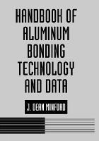 Handbook of Aluminum Bonding Technology and Data PDF