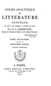 Cours analytique de littérature générale: tel qui'il a été professé à l'Athénée de Paris, Volume3
