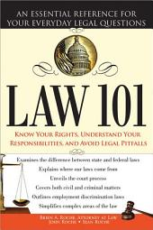 Law 101: An Essential Reference for Your Everyday Legal Questions, Edition 2
