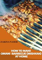 HOW TO MAKE BARBECUE  OMANI STYLE  AT HOME PDF