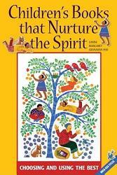 Children S Books That Nurture The Spirit Book PDF