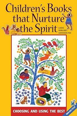 Children s Books that Nurture the Spirit PDF