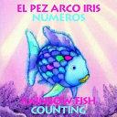 El Pez Arco Iris Numeros  Rainbow Fish Counting
