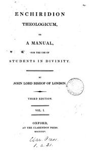 Enchiridion theologicum  or a manual for the use of students in divinity  ed  by J  Randolph   Book
