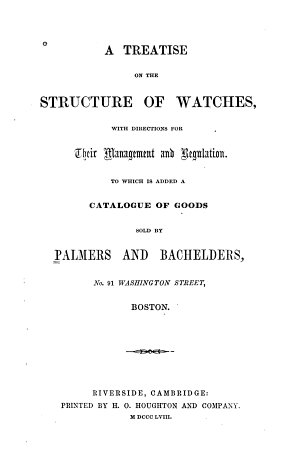 A Treatise on the Structure of Watches