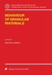 Behaviour of Granular Materials
