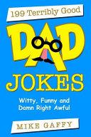 199 Terribly Good Dad Jokes
