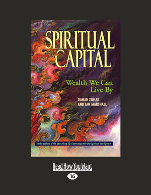 Spiritual Capital  Wealth We Can Live by  Large Print 16pt  PDF