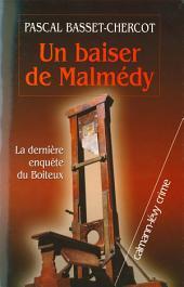 Un baiser de Malmedy - La dernière enquête du Boiteux