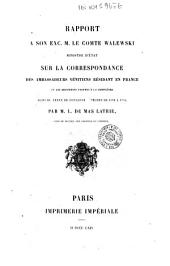 Rapport à son exc. M. le comte Walewski ministre d'état: sur la correspondance des ambassadeurs vénitiens résidant en France et les documents propres à la compléter : suivi du texte de quelques dépèches de 1598 à 1776