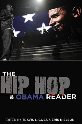 The Hip Hop   Obama Reader PDF