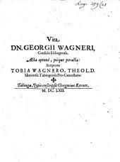 Vita Dn. Georgii Wagneri