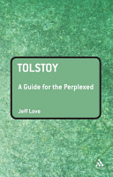 Tolstoy  A Guide for the Perplexed PDF