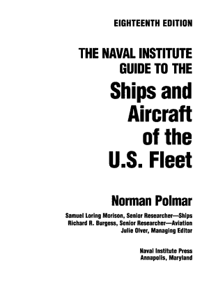 The Naval Institute Guide to the Ships and Aircraft of the U S  Fleet