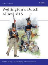 Wellington's Dutch Allies 1815