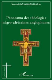 Panorama des théologies négro-africaines anglophones