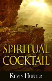 Spiritual Cocktail