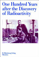 One Hundred Years After the Discovery of Radioactivity PDF