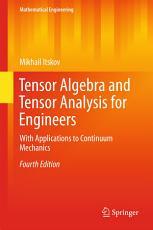 Tensor Algebra and Tensor Analysis for Engineers PDF