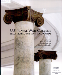 Naval War College Illustrated History and Guide