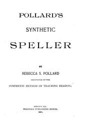 Pollard's Synthetic Speller