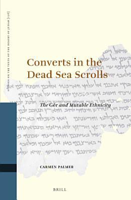 Converts in the Dead Sea Scrolls