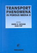 Transport Phenomena in Porous Media II